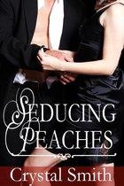 Seducing Peaches