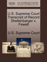 U.S. Supreme Court Transcript of Record Shellenbarger V. Fewell