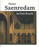 Pieter Saenredam in Den Bosch