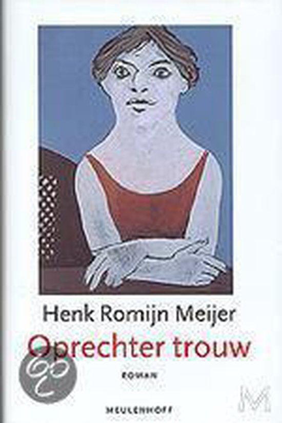 Oprechter trouw - Henk Romijn Meijer   Fthsonline.com