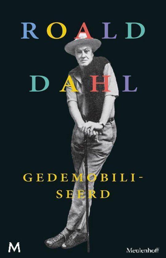 Gedemobiliseerd - Roald Dahl |