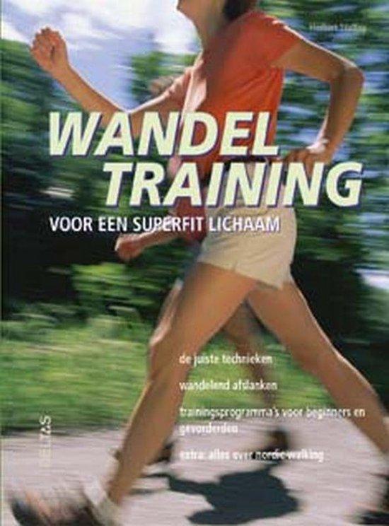 Wandeltraining Voor Een Superfit Lichaam - Herbert Steffny |