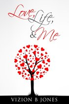 Love, Life and Me