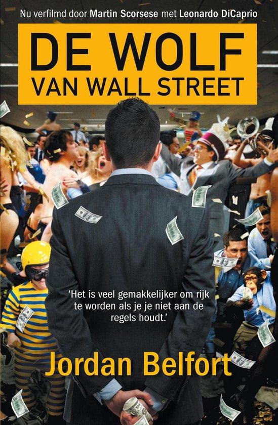 De wolf van Wall Street - Jordan Belfort |