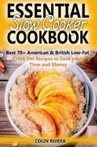 Essential Slow Cooker Cookbook Best 70+ American & British Low-Fat Crock Pot R