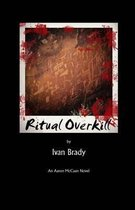 Ritual Overkill