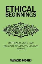 Ethical Beginnings