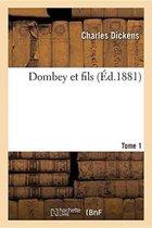 Dombey et fils. Tome 1