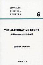 The Alternative Story of the Division of the Kingdom