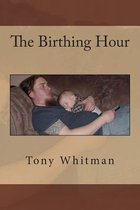 The Birthing Hour