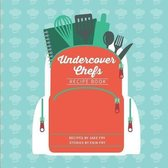Undercover Chefs Recipe Book