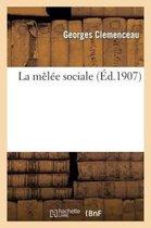 La melee sociale