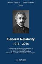 General Relativity 1916 - 2016