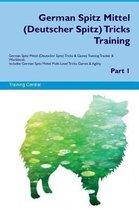 German Spitz Mittel (Deutscher Spitz) Tricks Training German Spitz Mittel Tricks & Games Training Tracker & Workbook. Includes