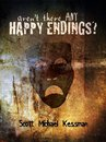 Aren't There Any Happy Endings?