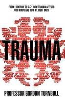 Trauma: From Lockerbie to 7/7