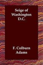 Seige of Washington D.C.