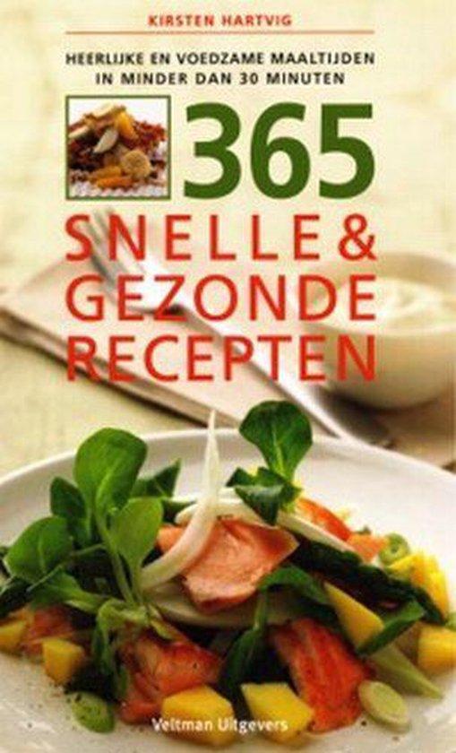 365 snelle & gezonde recepten - K. Hartvig |