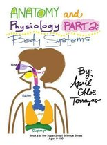 Anatomy & Physiology Part 2