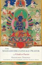 Mahamudra Lineage Prayer