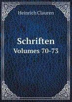 Schriften Volumes 70-73