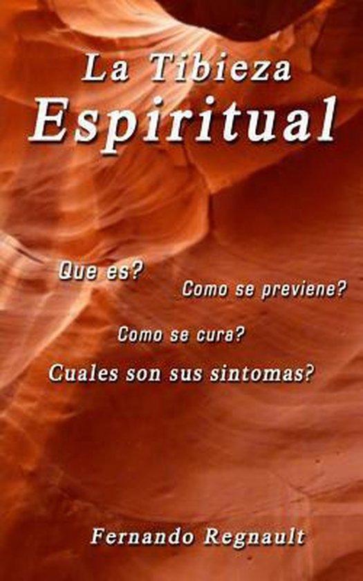 La Tibieza Espiritual