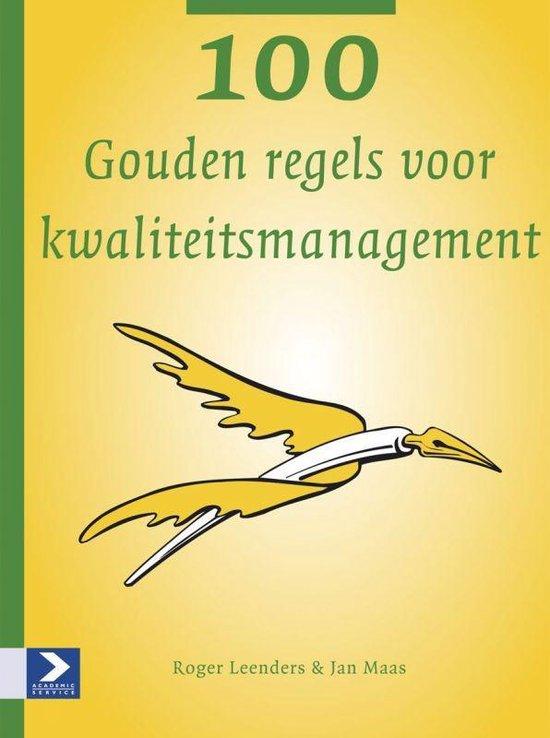 Cover van het boek '100 Gouden regels voor kwaliteitsmanagement' van Judith Maas en R. Leenders