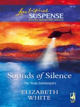 Sounds of Silence (Mills & Boon Love Inspired Suspense) (The Texas Gatekeepers - Book 2)