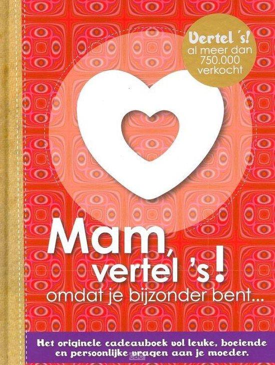 Mam, vertel's! - Elma van Vliet |