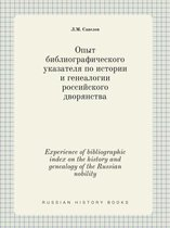 Experience of Bibliographic Index on the History and Genealogy of the Russian Nobility