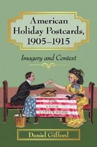American Holiday Postcards, 1905-1915