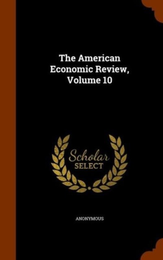 The American Economic Review, Volume 10
