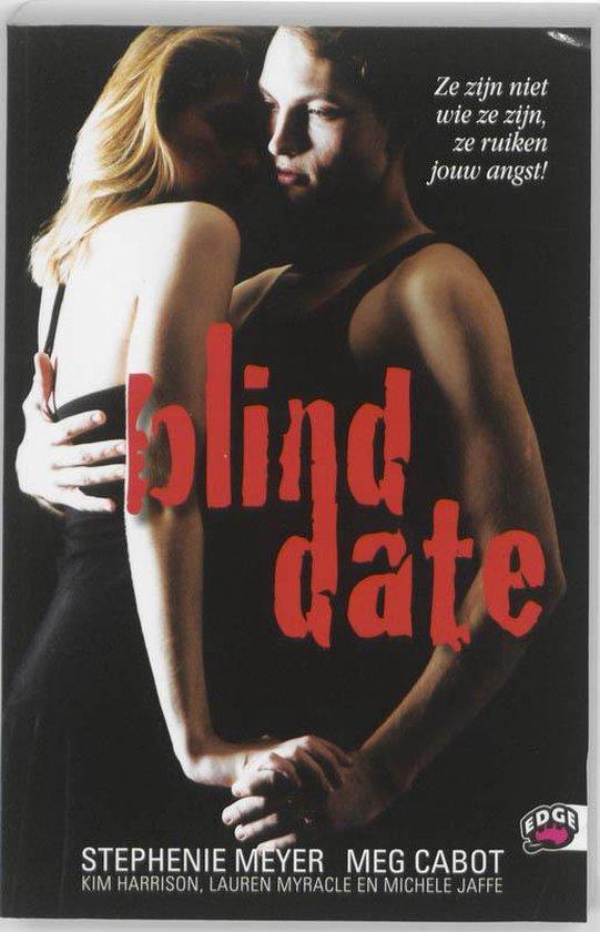 Edge - Blind date - Stephenie Meyer |