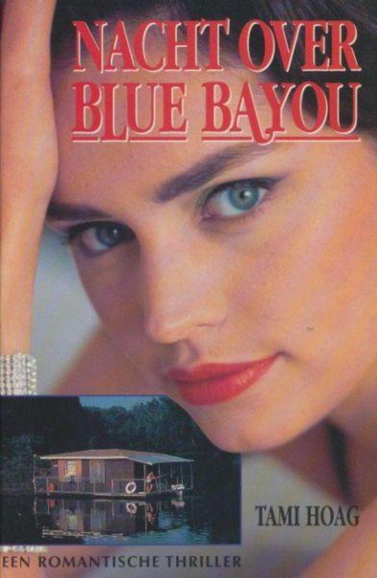 Nacht over blue bayou - Tami Hoag | Fthsonline.com
