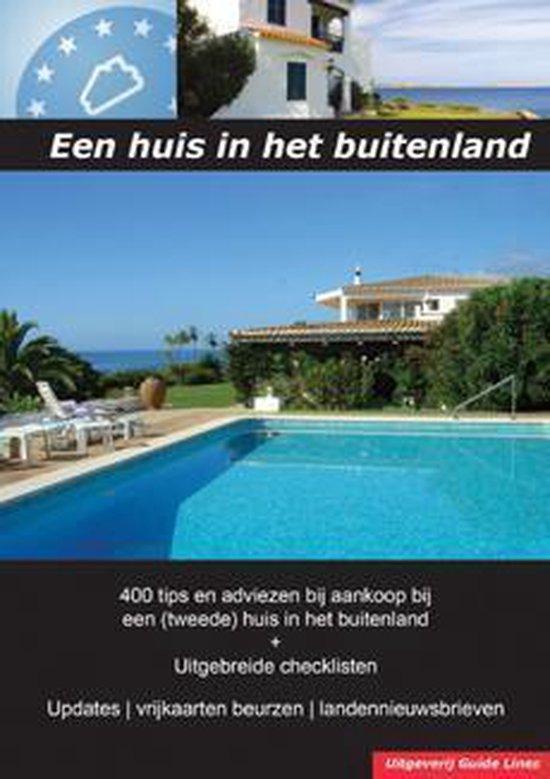 Wonen en kopen in - Een huis in het buitenland - Peter Gillissen |