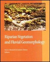 Riparian Vegetation and Fluvial Geomorphology