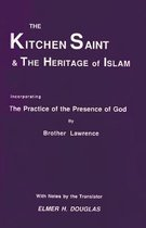 The Kitchen Saint and the Heritage of Islam