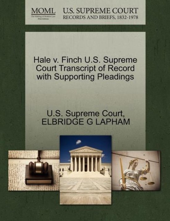 Hale V. Finch U.S. Supreme Court Transcript of Record with Supporting Pleadings