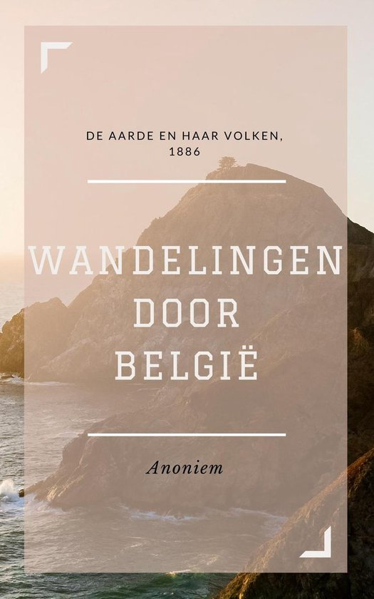 Wandelingen door België (Geïllustreerd) - Anoniem |