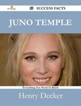 Juno Temple 69 Success Facts - Everything you need to know about Juno Temple