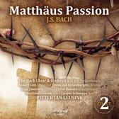 Matthaus Passion - J.S. Bach