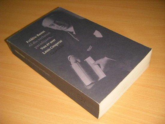 Al Die Verloren Paradijzen - Boek - Biografie - Paperback - 14 x 22 x 2cm - F.L. Bastet |