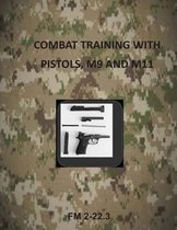 Combat Training with Pistols, M9 and M11