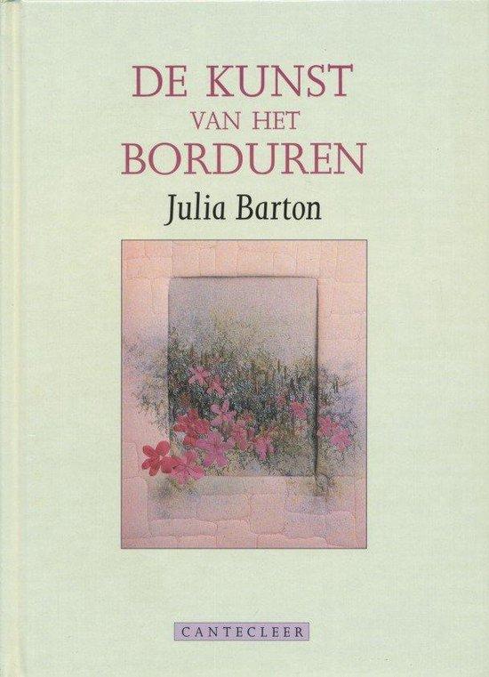 Kunst van het borduren - Julia Barton |