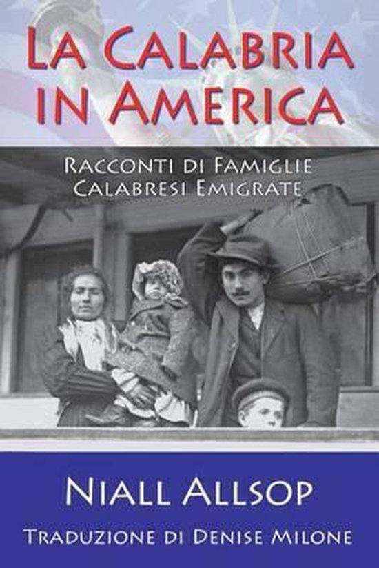 Boek cover La Calabria in America van Niall Allsop (Paperback)