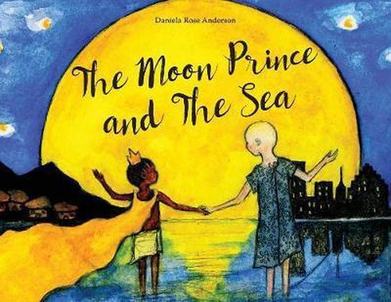 The Moon Prince and The Sea