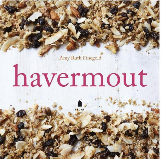 Havermout. Superfood no. 1 - Amy Ruth Finegold |
