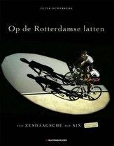 Op de Rotterdamse latten - Peter Ouwerkerk