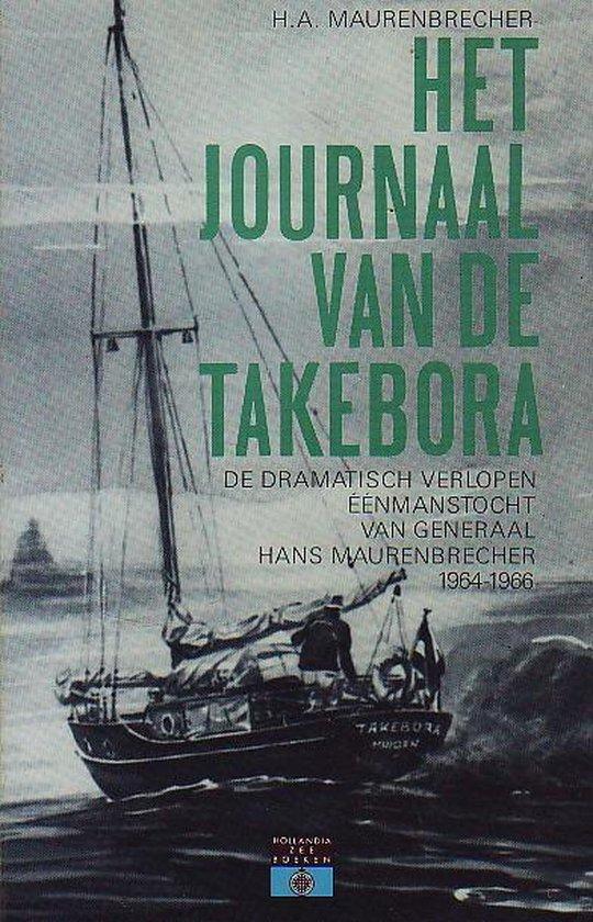 Het journaal van de Takebora - Hans A. Maurenbrecher |