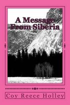 A Message from Siberia
